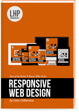 cover art for Build A Better Web with Responsive Design